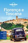 Lonely Planet Florença e Toscana (2ª edição)