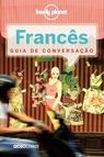 Guia de Conversação Lonely Planet Francês