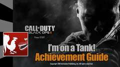 Call of Duty: Black Ops 2 - I'm On A Tank Guide