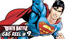 Gag Reel #9: Superman's Bunny Slippers