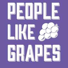 People Like Grapes Origins