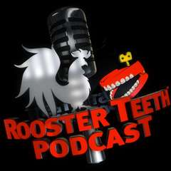 Rooster Teeth Podcast #335
