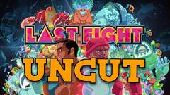 Last Fight Uncut - Fullhaus