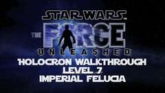 "Holocron Walkthrough Level 7 ""Imperial Felucia"""