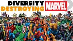 Diversity KILLING MARVEL? Not so fast
