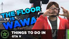 GTA V - The Floor is Wawa