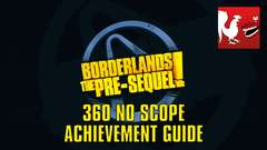 Borderlands: The Pre-Sequel - 360 No Scope Guide