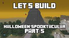 Let's Build in Minecraft - Halloween Spooktacular Part 5