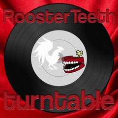 Rooster Teeth Turntable