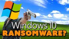 Windows 10 Is RANSOMWARE?