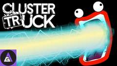 CLUSTERTRUCK: THE HYPE RETURNS!