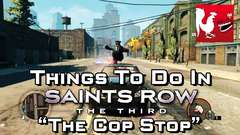 Saint's Row 3 - The Cop Stop