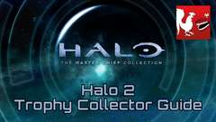 Halo: MCC [Halo 2] - Trophy Collector Guide