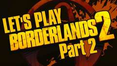 Borderlands 2 (Part 2)