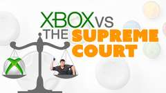 Xbox vs the SUPREME COURT
