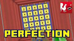 Minecraft - Perfection