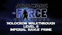 "Holocron Walkthrough Level 8 ""Raxus Prime"""