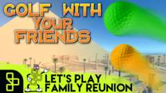 Let's Play Reunion - Golf With Your Friends