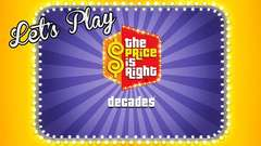 Lets Play - The Price Is Right Decades