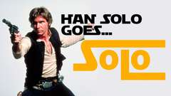 HAN Goes SOLO in New Star Wars Movie!