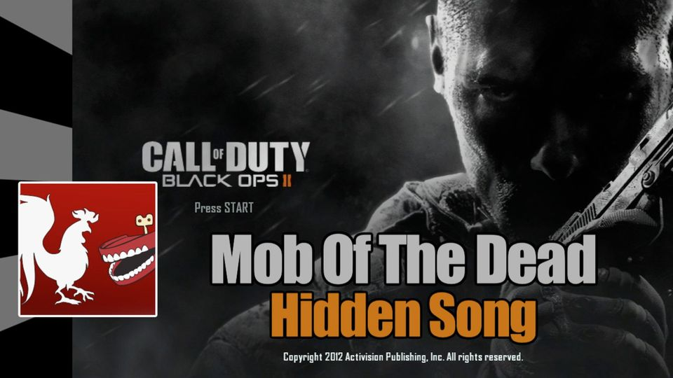 Mob of the Dead Hidden Song