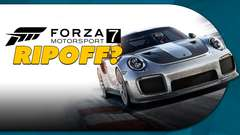 Forza 7 is a RIPOFF?