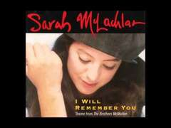 I Will Remember You - Sarah McLachlan