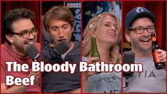 The Bloody Bathroom Beef - #334