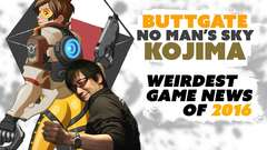 Overwatch Buttgate! No Man's Sky! Kojima Imprisoned! WEIRDEST NEWS of 2016