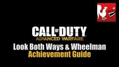 Call of Duty: Advanced Warfare - Look Both Ways & Wheelman Guides