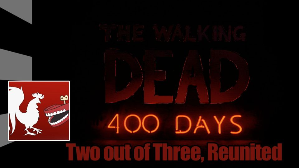 The Walking Dead: 400 Days - Two out of Three, Reunited Guides