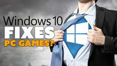Windows 10 Makes PC Games BETTER?