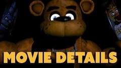 Five Nights at Freddy's Movie Details
