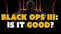 Call of Duty Black Ops 3: Is it Good?