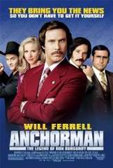 Anchorman: The Legend of Ron Burgundy