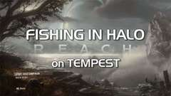 Fishing in Halo: Reach