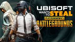 Ubisoft Wants to STEAL Player Unknown's Battlegrounds?
