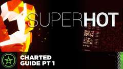 SUPERHOT – Charted Guide Part 1