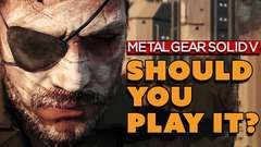 Should You Play Metal Gear Solid 5? - #31