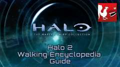 Halo: MCC [Halo 2] - Walking Encyclopedia Guide