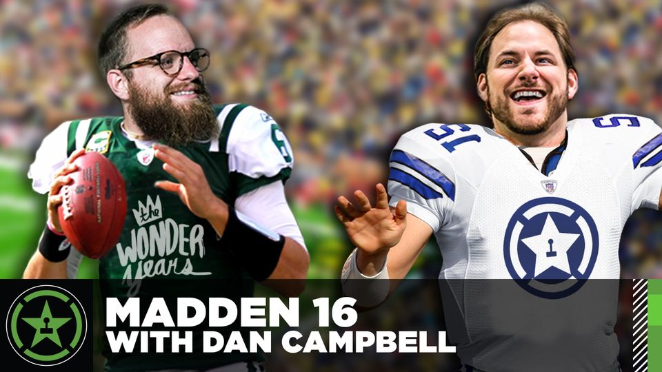 Madden 16 with Dan Campbell of The Wonder Years