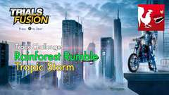 Trials Fusion - Rainforest Rumble - Tropic Storm Track Challenge