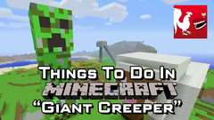 Minecraft - Giant Creeper