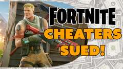 Fortnite Cheaters SUED!