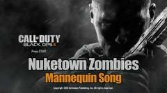 Nuketown Zombies Mannequin Song