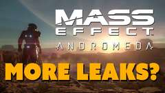 MORE Mass Effect Andromeda Leaks?