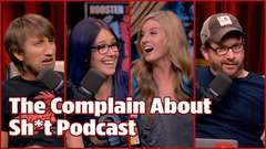 The Complain About Sh*t Podcast - #335