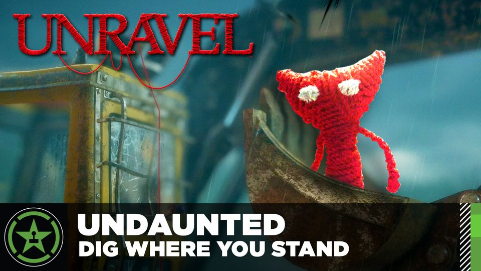 Unravel - Dig Where you Stand and Undaunted Achievements