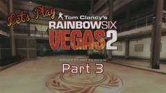 Rainbow Six: Vegas 2 Part 3