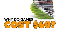 Why Do Games Cost $60?